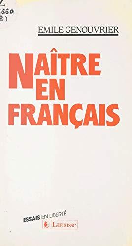 Naître en français (French Edition) eBook: Genouvrier, Émile ...