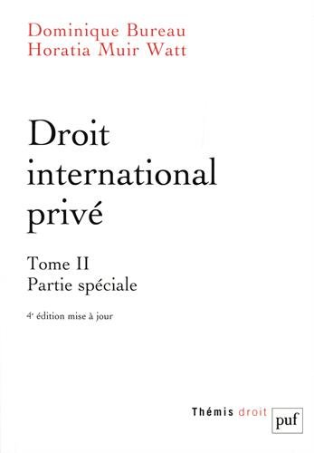 Droit international privé. Tome 2 par Dominique Bureau