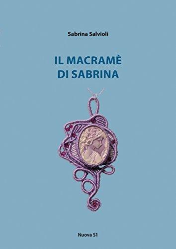 Il macramè di Sabrina