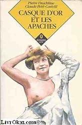 Casque d'or et les Apaches