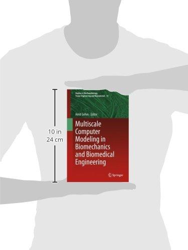Multiscale Computer Modeling in Biomechanics and Biomedical Engineering (Studies in Mechanobiology, Tissue Engineering and Biomaterials)