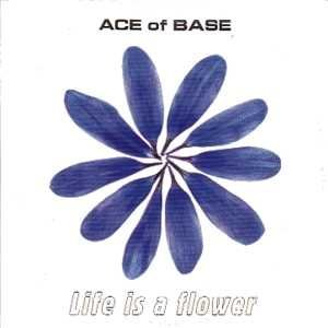 Eb Base (Life Is A Flower)