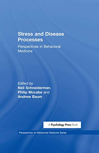 Stress and Disease Processes: Perspectives in Behavioral Medicine (Perspectives on Behavioral Medicine Series) (English Edition)