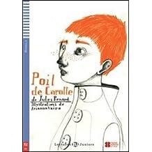 Teen Eli Readers: Poli De Carotte + CD