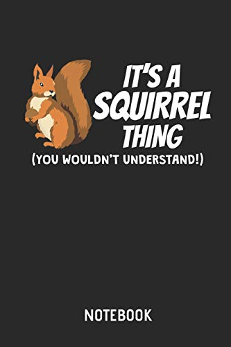 Eichhörnchen  |  Notizbuch: Liniertes Schreibheft mit Eichhörnchen Bild / Zeichnung für Frauen, Männer & Kinder. Tolle Geschenk Idee für alle Eichhörnchen (Mann Angel Kostüm)