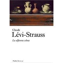 La alfarera celosa/ The Jealous Potter (Surcos) (Spanish Edition) by Levi-Strauss, Claude (2008) Paperback