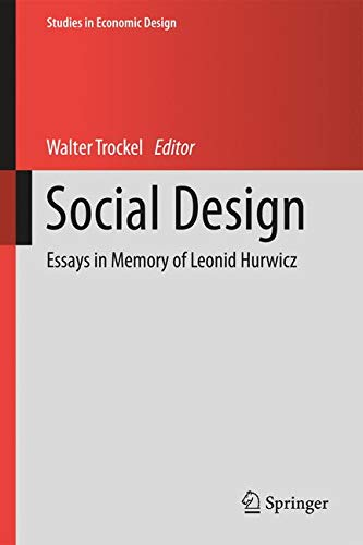 Social Design: Essays in Memory of Leonid Hurwicz (Studies in Economic Design)