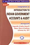 Compilation of Introduction to Indian Government Accounts and Audit Alongwith Comptroller and Auditor General's (Duties Powers and Conditions of Service) Act, 1971