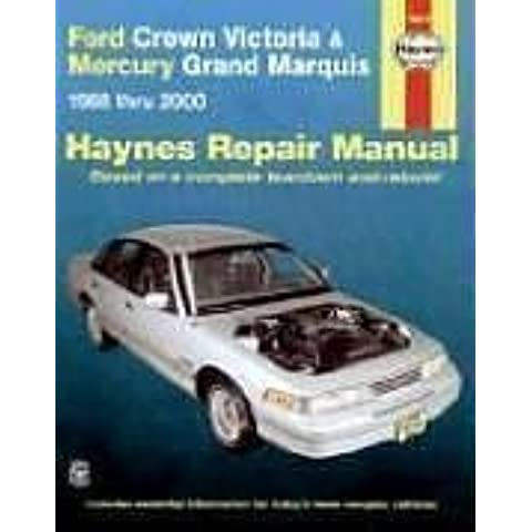 Ford Crown Victoria and Mercury Grand Marquis, 1988-2000 (Haynes Manuals) by John Haynes (2001-10-25)