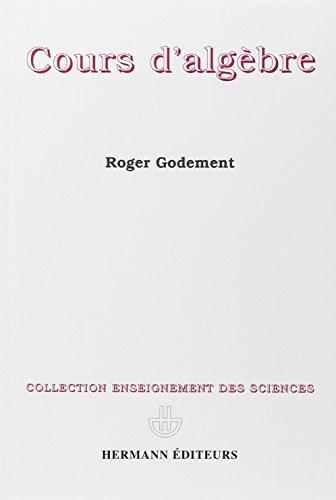 COURS D'ALGEBRE. 3ème édition
