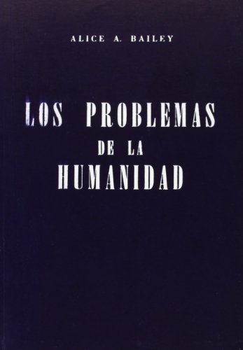 Los problemas de la humanidad / The problems of humanity