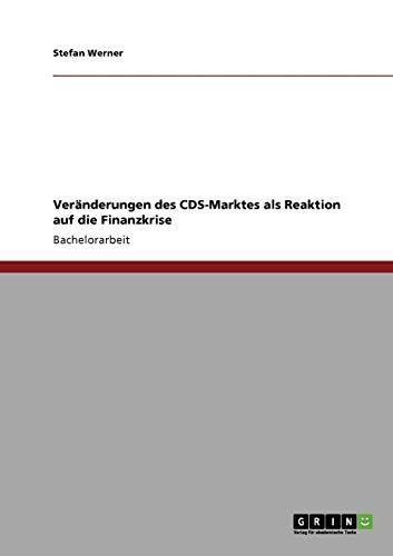 Veränderungen des CDS-Marktes als Reaktion auf die Finanzkrise