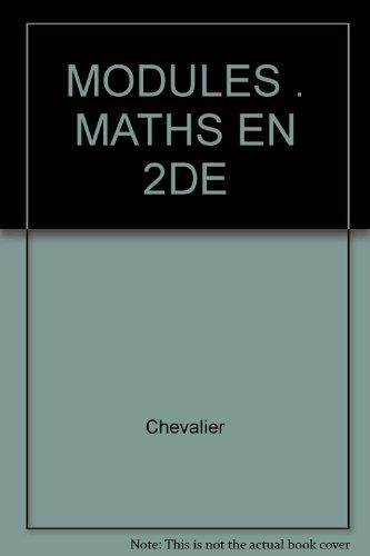 Les Mathématiques en seconde, méthodes, soutien et approfondissement