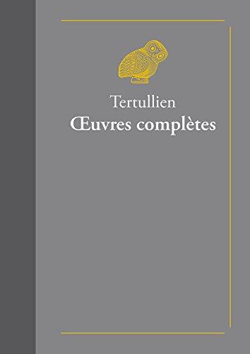 Œuvres complètes (Classiques favoris t. 3) par Tertullien