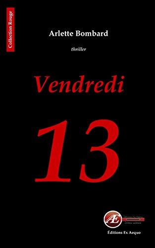 Vendredi 13: Un thriller haletant (Rouge)