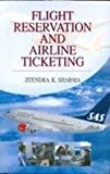 Flight Reservation And Airline Ticketing