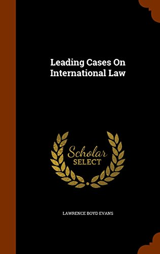 Leading Cases On International Law