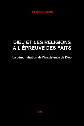 Dieu et les religions à l'épreuve des faits