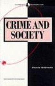 Crime and Society (Sociology for a Changing World) by Heidensohn, Frances published by Palgrave Macmillan (1989)