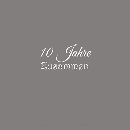10 Jahre Zusammen: Gästebuch 10 Jahre Zusammen Rosenhochzeit Gäste buch hochzeitstag Hochzeit party ideen geschenkideen deko dekoration geschenke frau ... Rosen Hölzerne Hochzeit Gäste buch, Band ()