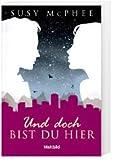 Und doch bist du hier [German] von Susy Mcphee