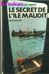Le Secret de l'île maudite par Eilis Dillon