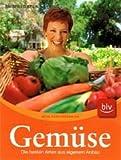 Bobby-Seeds Gemüse: Die besten Arten und Sorten für den Hausgarten. Anbauen - Ernten - Lagern, Buch