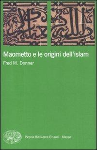 Maometto e le origini dell'Islam
