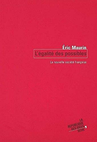 L'Egalit des possibles : La Nouvelle Socit franaise