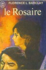 Le rosaire par Barclay Florence L.