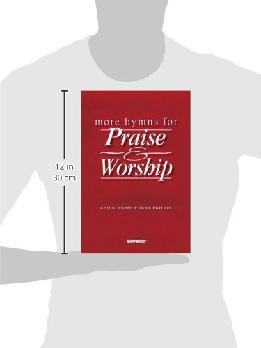 More Hymns for Praise & Worship: Piano, Guitar, Vocal Edition