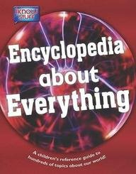 Encyclopedia of Everything: A Children's Reference Guide