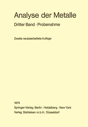 Analyse der Metalle: Dritter Band · Probenahme