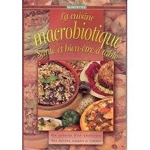 Cuisine Macrobiotique (la)