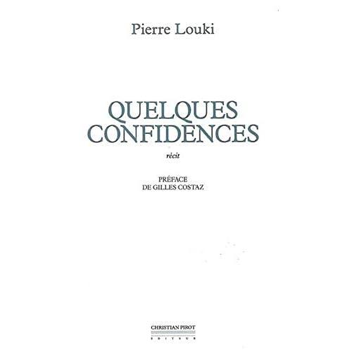 Quelques Confidences
