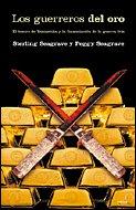 Los guerreros de oro: El tesoro de Yamashita y la financiación de la guerra fría (Memoria Crítica) por Peggy Seagrave