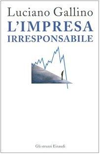 L'impresa irresponsabile