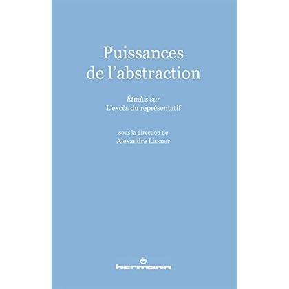Puissances de l'abstraction: Études sur la philosophie idéaliste contemporaine