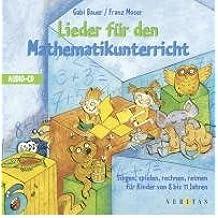 Lieder f?r den Mathematikunterricht. CD: Singen, spielen, rechnen, reimen f?r Kinder von 8 bis 11 Jahren. Mit 24 Liedern (CD-Audio)(German) - Common