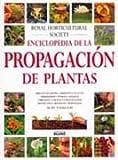 Enciclopedia de la propagaci¢n de plantas