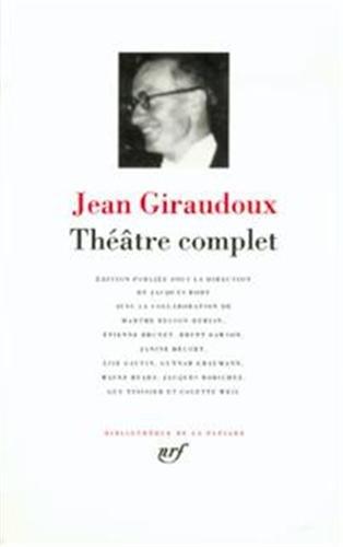 Giraudoux : Théâtre complet