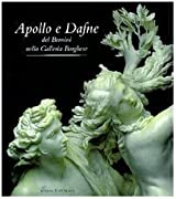 Apollo e Dafne del Bernini nella Galleria Borghese (Italian Edition) by Gian Lorenzo Bernini (1997-05-04)