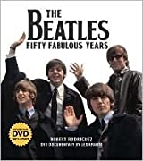 The Beatles: Fifty Fabulous Years by Robert Rodriguez (2010-12-24)