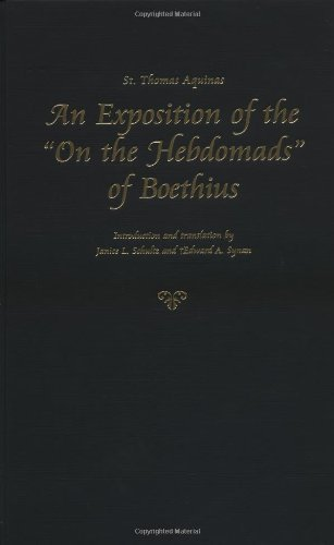 St. Thomas Aquinas: An Exposition of the 'On the Hebdomads' of Boethius (Thomas Aquinas in Translation) by Catholic University of America Press (2001-03-01)
