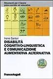 Disabilità cognitivo-linguistica. Comunicazione aumentativa alternativa
