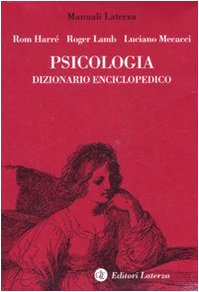 Psicologia. Dizionario enciclopedico