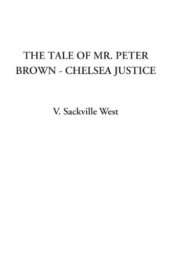 Chelsea Legende (The Tale of Mr. Peter Brown - Chelsea Justice)
