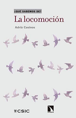 La locomoción (Qué Sabemos de nº 95) por Adrià Casinos Pardos