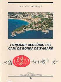 Itinerari geològic pel camí de ronda de S'Agaró (Dialogant amb les pedres) por Lluís Pallí