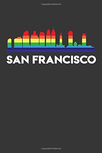 San francisco: Weekly 100 page 6 x 9 journal Proud of your American City skylines, LGBT Flag Rainbow City Pride to jot down your ideas and notes San Francisco Flag